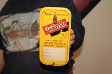 Rare Vintage 1940's Dr Pepper In Case Of Emergency Soda Pop Metal Sign