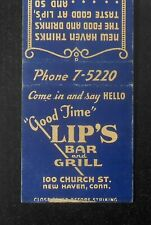 1940s Lip's Bar and Grill 100 Church St. New Haven CT Matchbook Connecticut