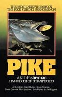 Pike An In-Fisherman Handbook of Strategies, Al Lindner, Fred Buller paperback