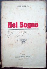 6) 1917 NEERA (ANNA ZUCCOLI RADIUS DA MILANO) 'NEL SOGNO' ROMANZO VERISMO