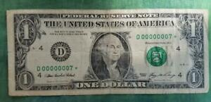 SUPER RARE LOW FANCY SINGLE DIGIT STAR NOTE LUCKY #7 2006 $1 #D00000007* IN FINE