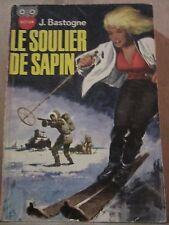 J. Bastogne: Le Soulier de Sapin/ Ditis Action N°209, 1961