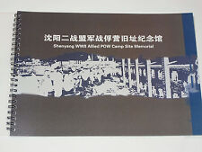 SHENYANG WWII ALLIED POW CAMP SITE MEMORIAL BOOK! CHINESE WITH A LITTLE ENGLISH