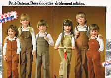 PUBLICITE  1980   PETIT BATEAU   vetements enfants salopettes (2 pages)