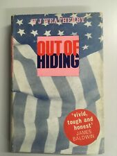 Out of Hiding by W .J. Weatherby - 1966