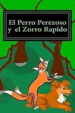 El Perro Perezoso y el Zorro Rapido : Una Aventura Del Laberinto de la Acción...
