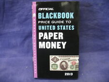 Official Blackbook Price Guide To United States Paper Money 2013