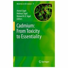 Metal Ions in Life Sciences: Cadmium - From Toxicity to Essentiality 11...