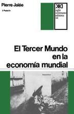 El Tercer Mundo an la Economia Mundial : La Explotacisn Imperialista by...