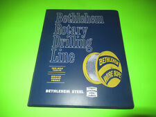 Bethlehem Steel Wire Rope Rotary Drilling Line Ton Mile Tables Service Records