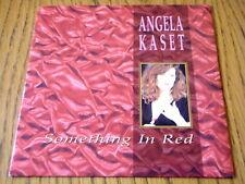 "ANGELA KASET - SOMETHING IN RED  7"" VINYL PS"