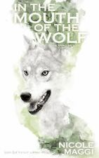In the Mouth of the Wolf (Twin Willows Trilogy)