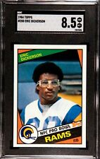 1984 TOPPS ERIC DICKERSON ROOKIE CARD #280 SGC 8.5=NM-MINT+!!! PSA 9 CROSSOVER?