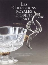 Les collections royales d'objets d'art