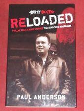RELOADED ~ Paul Anderson ~ 12 TRUE CRIME STORIES THAT SHOCKED AUSTRALIA