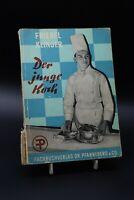 Friebel & Klinger - Der junge Koch. Leitfaden für die Berufausbildung als Koch