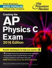 Cracking the AP Physics C Exam, 2016 Edition by Princeton Review