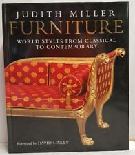 Furniture: World Styles From Classical to Contemporary by Judith Miller 2011 HB
