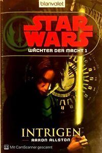 Star Wars, Wächter der Macht 1, Intrigen von Aaron Allston ☆Zustand 2+☆