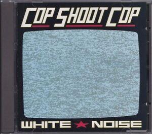 COP SHOOT COP / WHITE NOISE * NEW CD 1991 * NEU