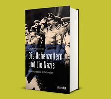Die Hohenzollern und die Nazis - Stephan Malinowski - SOFORT LIEFERBAR
