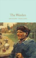 The Warden by Anthony Trollope 9781529011838 | Brand New | Free UK Shipping