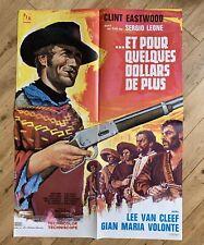 Affiche ET POUR QUELQUES DOLLARS DE PLUS Sergio Leone C. EASTWOOD 60x80-superbe