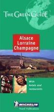 Michelin Green Guide Alsace-Lorraine-Champagne (Michelin Green Guide: Alsace