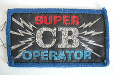 SUPER CB OPERATOR SEW ON PATCH ONLY.............RADIO_TRADER_IRELAND.