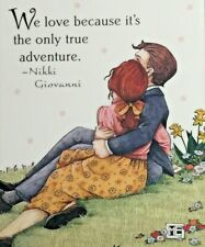 Mary Engelbreit Handmade Magnet-We Love Because It's The Only True Adventure