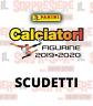 CALCIATORI PANINI 2019-2020 SCUDETTI A SCELTA SERIE A - SERIE B - SERIE C