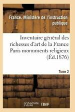 Inventaire General des Richesses d'Art de la France Paris Monuments...