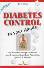 Diabetes Control in Your Hands by A. K. Sethi
