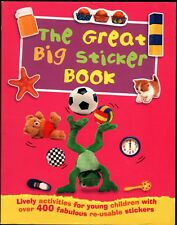 The Great Big Sticker Book - New - w/ 400 Stickers!  Imperfect Copy -  HUGE
