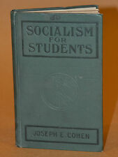 Socialism for Students 1912 Joseph E Cohen Philosophy Early Movement Socialist