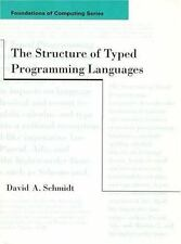 The Structure of Typed Programming Languages (Foundations of-ExLibrary