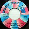 CALVIN LEAVY 45 Cummins Prison Farm / Brought You To the City BLUE FOX #B399