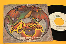 """DRAGON 7"""" DOWN ON MY KNEES 1°ST ORIG ITALY 1980 EX PROMO EDITION !!!!!!!!!"""