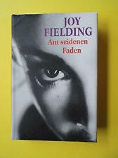 Joy Fielding: Am seidenen Faden. 2006