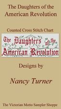 Daughters of the American Revolution motto sampler counted cross stitch chart