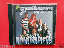 compact disc,cds,homo sapiens,30 anni in una sera,luna di latte,tornerai tornerò