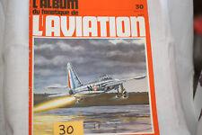 le fana de l'aviation-n°30-les ailes volantes Northrop 2°-Dewoitine HD720-2/72