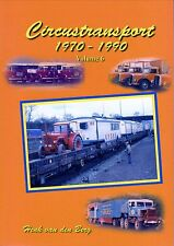 Circustransport Volume 6 1970-1990 ( Büch Circus Transport)