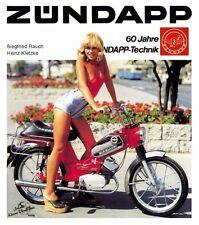 Zündapp - 60 Jahre Zündapp-Technik