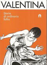 Valentina - Storie di Ordinaria Follia - Guido Crepax - Salani - ITALIANO NUOVO