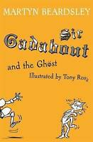 Sir Gadabout and the Ghost, Beardsley, Martyn, Very Good Book
