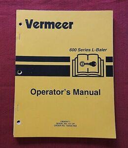 GENUINE VERMEER 604 & 605 SERIES L BALER OPERATORS MANUAL VERY NICE SHAPE