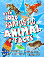 Over 1000 Fantastic Animal Facts by Miles Kelly Publishing Ltd (Paperback, 2011)