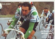 CYCLISME carte  cycliste PIERRE BAZZO équipe LA REDOUTE MOTOBECANE 1982