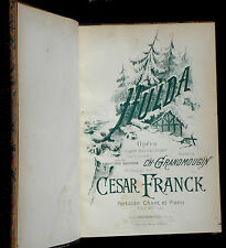 "Partition César Franck ""Hulda"", chant & piano, Goudens 1894 TBE"